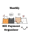 Monthly Bill Payment Organizer: Money Debt Tracker, Bill Payment Organizer, Bill Payment Checklist, Bill payment tracker. Planning Budgeting Record. S Cover Image