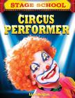 Circus Performer (Stage School) Cover Image