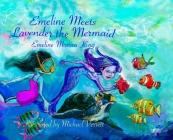 Emeline Meets Lavender the Mermaid Cover Image