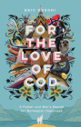 For the Love of Cod: A Father and Son's Search for Norwegian Happiness Cover Image