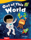 Out of This World (Fiction Readers) Cover Image