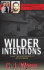 Wilder Intentions: Love, Lies and Murder in North Dakota Cover Image