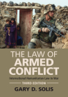 The Law of Armed Conflict: International Humanitarian Law in War Cover Image