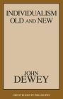 Individualism Old and New (Great Books in Philosophy) Cover Image