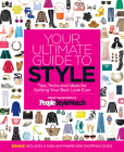 Your Ultimate Guide to Style: Tips, Tricks and Ideas For Getting Your Best Look Ever Cover Image