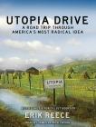 Utopia Drive: A Road Trip Through America's Most Radical Idea Cover Image