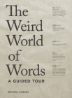 The Weird World of Words: A Guided Tour Cover Image