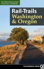 Rail-Trails Washington & Oregon Cover Image