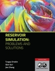 Reservoir Simulation - Problems and Solutions: Textbook 18 Cover Image