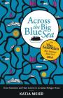 Across the Big Blue Sea: Good Intentions and Hard Lessons in an Italian Refugee Home Cover Image