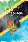 Lutheran Mzungu: My Encounter with Cultural Difference Teaching in Tanzania Cover Image