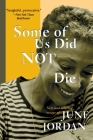 Some of Us Did Not Die: New and Selected Essays Cover Image