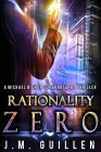 Rationality Zero: A Michael Bishop Supernatural Adventure Cover Image