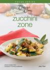 Zucchini Zone (Focus) Cover Image