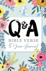 Q & A Bible Verse 5-Year Journal Flower Edition Cover Image
