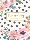Accounting General Ledger: Flower Watecolor Cover - 6 Column Account Record Book Journal Notebook - Financial Accounting Ledger for Small Busines Cover Image