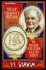 The Art of Money Getting, or Golden Rules for Making Money: Annotated Cover Image