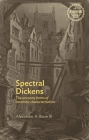 Spectral Dickens: The Uncanny Forms of Novelistic Characterization Cover Image