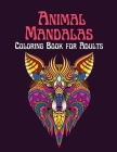 Animal Mandalas Coloring Book for Adults Cover Image