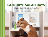 Goodbye Salad Days: Kevin Faces Adulthood Cover Image