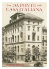 From Da Ponte to the Casa Italiana: A Brief History of Italian Studies at Columbia University Cover Image