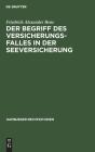 Der Begriff Des Versicherungsfalles in Der Seeversicherung (Hamburger Rechtsstudien #1) Cover Image
