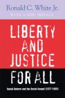 Liberty and Justice for All: Racial Reform and the Southern Gospel (1877-1925) (Rauschenbusch Lectures #2) Cover Image