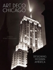 Art Deco Chicago: Designing Modern America Cover Image