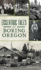 Eccentric Tales of Boring, Oregon Cover Image