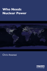 Who Needs Nuclear Power Cover Image