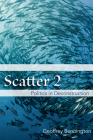 Scatter 2: Politics in Deconstruction Cover Image