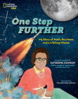 One Step Further: My Story of Math, the Moon, and a Lifelong Mission Cover Image