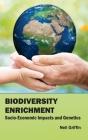 Biodiversity Enrichment: Socio-Economic Impacts and Genetics Cover Image