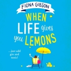 When Life Gives You Lemons Cover Image