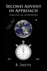 Second Advent in Approach: Timeline and Astronomy Cover Image