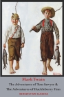 The Adventures of Tom Sawyer AND The Adventures of Huckleberry Finn (Unabridged. Complete with all original illustrations) Cover Image