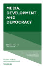 Media, Development and Democracy (Studies in Media and Communications) Cover Image