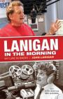 Lanigan in the Morning: My Life in Radio Cover Image