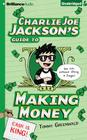 Charlie Joe Jackson's Guide to Making Money Cover Image