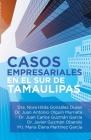 Casos Empresariales En El Sur De Tamaulipas Cover Image