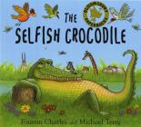 The Selfish Crocodile Cover Image