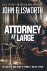 Attorney at Large: Thaddeus Murfee Legal Thriller Series Book Four Cover Image