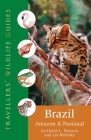 Brazil: Amazon and Pantanal (Travellers' Wildlife Guides) Cover Image