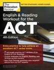 English and Reading Workout for the ACT, 4th Edition: Extra Practice for an Excellent Score (College Test Preparation) Cover Image