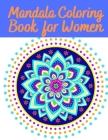 Mandala Coloring Book for Women: Uniques Mandalas Designs Cover Image