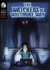 The Watchers of Whitmore Way Cover Image