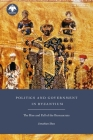 Politics and Government in Byzantium: The Rise and Fall of the Bureaucrats Cover Image