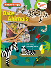 Baby Animals: 45 Magnetic Pieces to Match and Play! (Magnetology #3) Cover Image