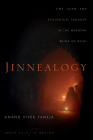 Jinnealogy: Time, Islam, and Ecological Thought in the Medieval Ruins of Delhi (South Asia in Motion) Cover Image