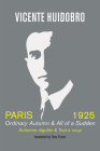 Paris 1925: Ordinary Autumn & All of a Sudden Cover Image